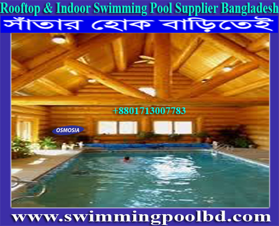 Swimming Pools Supplier for Real Estate Apartment in Dhaka Bangladesh, Swimming Pools Supplier for Real Estate Apartment in Bangladesh, Swimming Pool Equipment Supplier for Real Estate Apartment in Bangladesh, Swimming Pool Products Supplier for Real Estate Apartment in Bangladesh, Swimming Pool Products Supplier for Real Estate Apartment Rooftop in Bangladesh, Swimming Pool Supplier for Real Estate Apartment Rooftop in Bangladesh