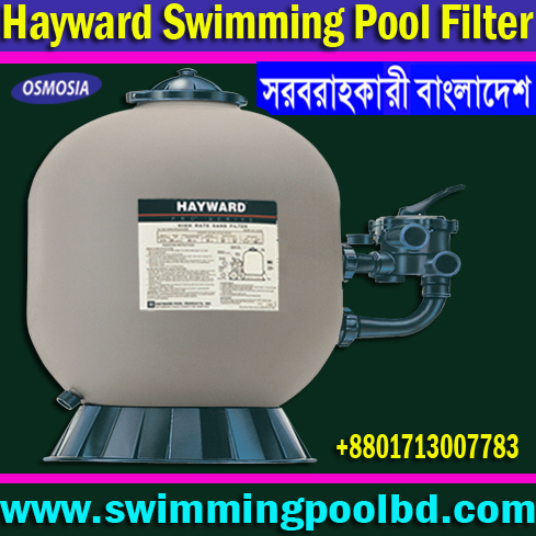 Swimming Pools Hayward Filter Suppliers in Bangladesh, Swimming Pools Hayward Pump Supplier in Bangladesh, Swimming Pools Hayward Equipment Supplier in Bangladesh, Swimming Pools Hayward Products Suppliers in Bangladesh, Swimming Pools Hayward Products Supplier Company in Bangladesh, Swimming Pools Hayward Filter Supply Company in Bangladesh, Swimming Pools Hayward Filter Supply in Bangladesh, Hayward Swimming Pools Filter Supply in Bangladesh, Hayward in bd, Hayward Filters in Bangladesh, Hayward Sand Filter in Bangladesh