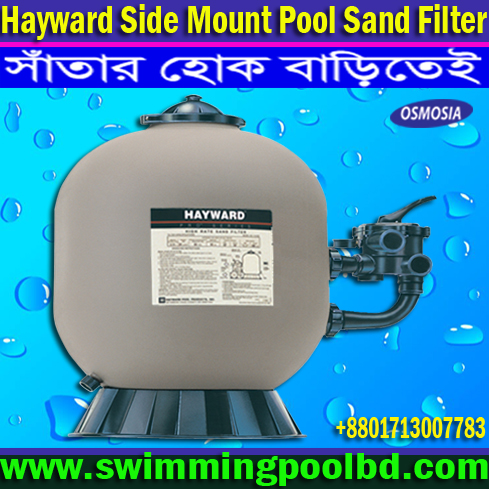 Hayward Sand Filters in Bangladesh, 30 Inches Hayward Swimming Pools Filters Suppliers in Bangladesh, 36 Inches Hayward Swimming Pool Filter Suppliers in Bangladesh, 25 Inches Hayward Swimming Pools Filter Suppliers in Bangladesh, 20 Inches Hayward Swimming Pool Filter Supplier in Bangladesh, 40 Inches Hayward Swimming Pools Filter Supplier in Bangladesh, Commercial Swimming Pool Side Mount Sand Filter Supply Company, Hayward Swimming Pools 30 Inches Filter Supplier in Bangladesh, Hayward Swimming Pool 36 Inches Filter Suppliers in Bangladesh, 30 & 36 Inches Hayward Swimming Pool Filter Supplier in Bangladesh