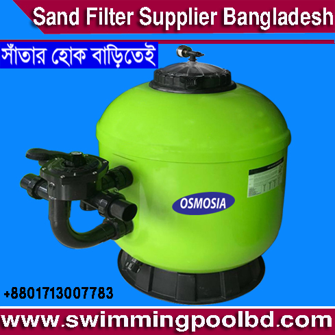 Swimming Pools Water Filtration Systems in Bangladesh, Swimming Pools Water Filtration Systems Supplier in Bangladesh, Swimming Pools Water Filtration Systems Supplier Company in Bangladesh, Swimming Pool Water Filtration Systems Suppliers Company in Bangladesh, Swimming Pools Water Filter Equipment Suppliers Company in Bangladesh, Swimming Pool Water Filter Equipment Supplier in Bangladesh, Swimming Pool Water Filter Accessories Suppliers in Bangladesh, Swimming Pools Water Filter Products Suppliers in Bangladesh