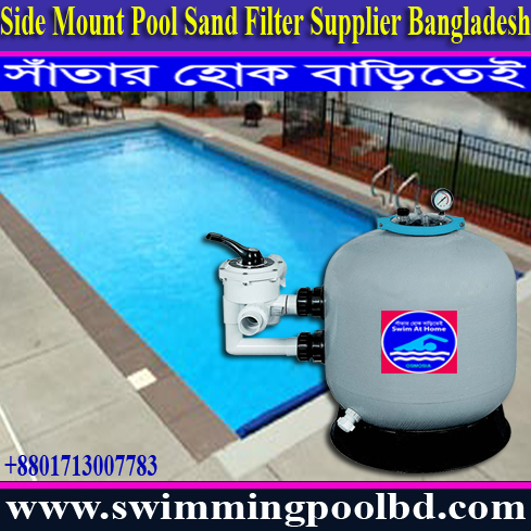 Laswim Swimming Pools Side Mount Sand Filter in Bangladesh, Laswim Swimming Pools Side Mount Sand Filter Supplier in Bangladesh, Laswim Swimming Pools Equipment Supplier in Bangladesh, Hayward Swimming Pools Equipment Suppliers in Bangladesh, Best Swimming Pool Brand in Bangladesh, Best Brand Swimming Pools in Bangladesh, Best Brand Swimming Pools Equipment in Bangladesh, Swimming Pool Builders in Bangladesh, Swimming Pool Contractor & Installation in Bangladesh