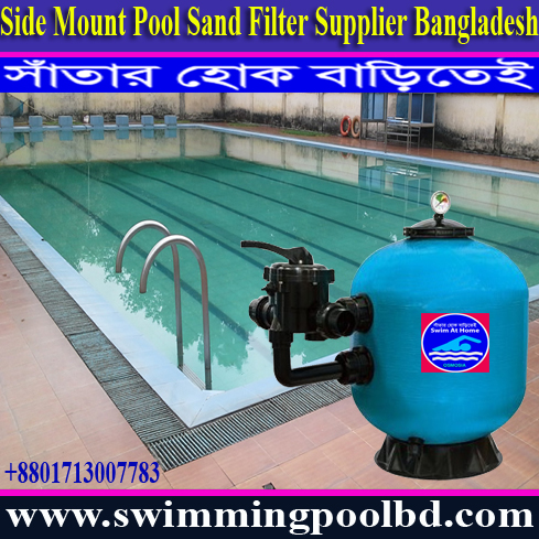 16 Inches Swimming Pools Filters Supplier in Bangladesh, 18 Inches Swimming Pools Filters Supplier in Bangladesh, 20 Inches Swimming Pool Filter Supplier in Bangladesh, 22 Inches Swimming Pool Filter Supplier in Bangladesh, 24 Inches Swimming Pool Filter Supplier in Bangladesh, 25 Inches Swimming Pools Filter Supplier in Bangladesh, 28 Inches Swimming Pool Filter Supplier in Bangladesh, 30 Inches Swimming Pool Filter Supplier in Bangladesh, Commercial Swimming Pool Side Mount Sand Filter, Commercial Swimming Pool Side Mount Sand Filter Provide Company, 32 Inches Swimming Pools Filters Suppliers in Bangladesh, 35 Inches Swimming Pool Filter Supplier in Bangladesh