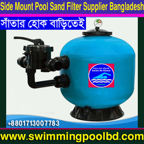16 Inches Swimming Pools Filters Supply in Bangladesh, 18 Inches Swimming Pools Filter Supply in Bangladesh, 20 Inches Swimming Pool Filter Supply in Bangladesh, 22 Inches Swimming Pool Filter Supply in Bangladesh, 24 Inches Swimming Pool Filter Supply in Bangladesh, 25 Inches Swimming Pools Filters Supply in Bangladesh, 28 Inches Swimming Pools Filters Supply in Bangladesh, Commercial Swimming Pool Side Mount Sand Filter Supply Company in Bangladesh, 30 Inches Swimming Pool Filter Supply in Bangladesh, 32 Inches Swimming Pools Filter Supply in Bangladesh, 35 Inches Swimming Pool Filter Supply in Bangladesh