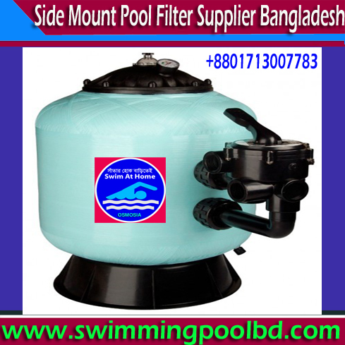 Side Mount Swimming Pools Filter, Side Mount Pools Filter Bangladesh, Side Mount Pool Filters Bangladesh, Side Mount Pools Filters Bangladesh, Hayward Side Mount Pools Filters in Bangladesh, 36 inch Swimming Pool Sand Filter Supplier Company in Bangladesh, Commercial Swimming Pool Sand Filter Suppliers Company in Bangladesh, Hayward Side Mount Pools Filters in Bangladesh, Emaux Side Mount Pools Filters in Bangladesh, Emaux Side Mount Pool Filter in Bangladesh, Emaux Side Mount Swimming Pool Filter in Bangladesh, Emaux Side Mount Swimming Pool Filter Bangladesh, Emaux Side Mount Swimming Pool Sand Filter Bangladesh