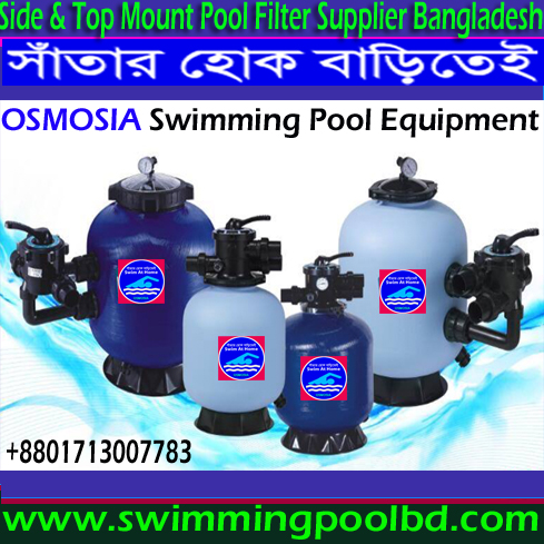 Swimming Pools Water Treatment Sand Filter Supplier Company in Bangladesh, Swimming Pool Water Treatment Sand Filter Supplier in Bangladesh, Swimming Pool Water Treatment Sand Filter Supplier Company in China, Water Treatment Swimming Pool Sand Filter Provide in Bangladesh, Swimming Pool Water Cleaning Sand Filter Supplier Company in Bangladesh, Swimming Pools Water Cleaning Filters Supplier Company in Bangladesh, Water Purifier Swimming Pool Sand Filter Supplier Company in Bangladesh, Water Purifier Swimming Pool Sand Filter Provide in Bangladesh, Swimming Pool Water Cleaning Filters Supplier in Bangladesh, Swimming Pools Water Cleaning Filter Supplier Company in Dhaka Bangladesh