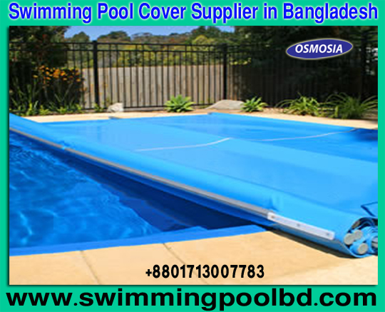 Swimming Pool Equipment Swimming Pool Cover Swimming Pool Cover Supplier Bangladesh