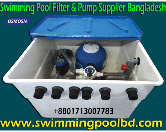 Swimming Pool Equipment Supplier Company in Bangladesh, Swimming Pools Equipment Supplier Company in Dhaka Bangladesh, Swimming Pools Equipment Suppliers Company in Bangladesh, Swimming Pools Water Filter Equipment Suppliers Company in Bangladesh, Pool Water Filter Equipment Suppliers Company in Bangladesh, Pool Water Filter Suppliers Company in Bangladesh, Pool Sand Water Filter Suppliers Company in Bangladesh, Swimming Pool Sand Water Filter Suppliers Company in Bangladesh, Swimming Pool Sand Water Filter Suppliers Company in China, Swimming Pool Sand Water Filter Suppliers Companies in China, Swimming Pool Sand Filter Manufacturer Companies in China, Swimming Pool Filter Manufacturers Companies in China, Swimming Pool Water Filter Supply Company Bangladesh