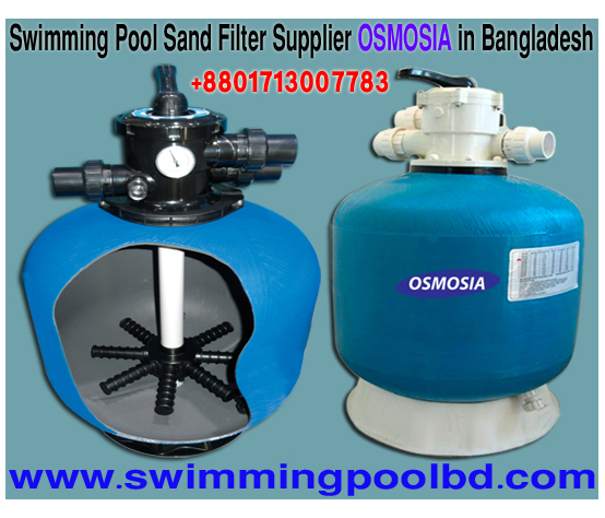 Swimming Pool Sand Filter Suppliers Company in Bangladesh, Swimming Pool Water Sand Filter Suppliers Company in Bangladesh, Swimming Pool Sand Filter Suppliers Company in China, Swimming Pools Sand Filter Manufacturer in China, Swimming Pools Sand Filter Manufacturers in China, Swimming Pools Sand Filter Manufacturers in China, Swimming Pools Sand Filters Manufacturers in Bangladesh, Swimming Pools Sand Filters Suppliers in Bangladesh, Swimming Pools Sand Filter Suppliers Company in Bangladesh, Swimming Pools Sand Filter Suppliers Companies in Bangladesh, 30 Inch Swimming Pool Sand Filter Supplier Company in Bangladesh, 36 Inch Swimming Pools Sand Filter Supplier Company in Bangladesh