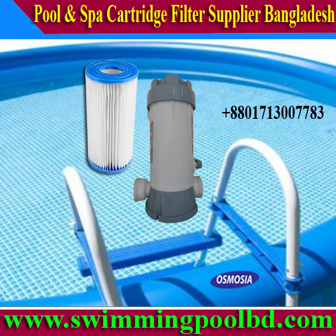 Pools & Spa Water Cartridge Filter Suppliers Company Dhaka Bangladesh, Pools & Spa Water Treatment Cartridge Filter Suppliers Company Dhaka Bangladesh, Spa Water Treatment Cartridge Filter Suppliers Companies Dhaka Bangladesh, Pool Water Treatment Cartridge Filter Suppliers Companies Dhaka Bangladesh, Swimming Pool Water Treatment Cartridge Filter Suppliers Companies Dhaka Bangladesh, Swimming Pool Filter Cartridge Suppliers Companies in Dhaka Bangladesh, Replacement Pool Filter Cartridge Suppliers Companies in Dhaka Bangladesh, Swimming Pool Filter Cartridge & Filter Housing Suppliers Companies in Dhaka Bangladesh