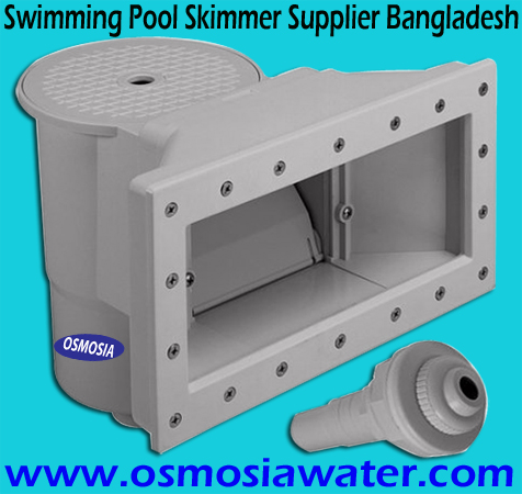 Skimmer Supplier in Bangladesh, Swimming Pool Skimmer Supplier in Bangladesh,  Pool Skimmer Supplier Company Bangladesh, Swimming Pool Plastic Skimmer Supplier Company in Bangladesh, Swimming Pool Water Outlet Skimmer Supplier Bangladesh, Swimming Pool Water Outlet Skimmer Supplier Company Bangladesh, Swimming Pool Filter Suction Skimmer Supplier Bangladesh, Swimming Pool Skimmer and Chemicals Supplier Company in Bangladesh, Pool Skimmer and Pool Chemicals Supplier Company in Bangladesh