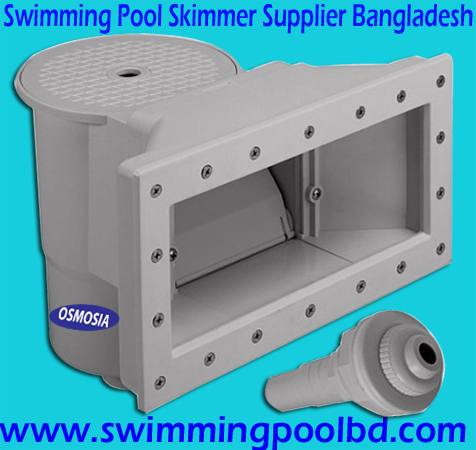 Swimming Pool Skimmer Supplier Company in Bangladesh, Swimming Pool Skimmer Suppliers Companies in Bangladesh, Water Purifier Supplier in Bangladesh, Swimming Pool Water Purifier Supplier in Bangladesh, Swimming Pool Water Purifier Supplier Company in Bangladesh, Swimming Pool Water Purification Supplier Company in Bangladesh, Bangladesh Swimming Pools Skimmer Suppliers Companies, Swimming Pool Skimmer Basket Cover Supplier Company Bangladesh, Swimming Pool Skimmer Basket Cover Supplier Company in Bangladesh